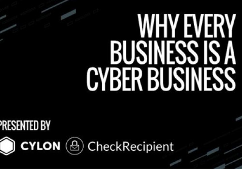 Why every business is a cyber business